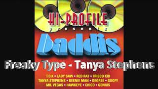 Video Freaky Type - Tanya Stephens download MP3, 3GP, MP4, WEBM, AVI, FLV Juli 2018