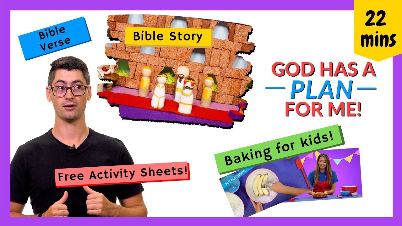 God Has Plans for Me (How to Live with Purpose, Bible Lesson)
