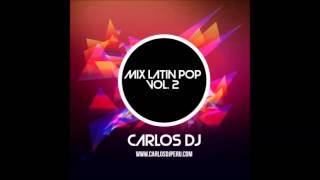 Mix Latin Pop 2013 - Vol. 2 - Carlos DJ [www.makingmixes.com]