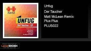 Unfug - Der Taucher (Matt McLean Remix)