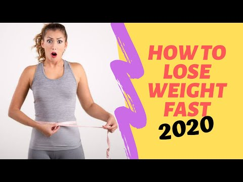 How To Lose Weight Fast – Lose Weight Fast:  2020