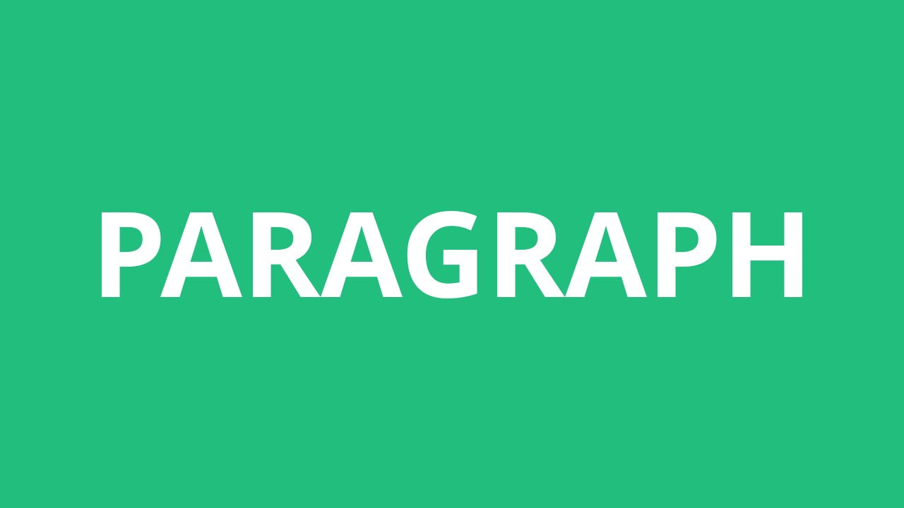 How To Pronounce Paragraph - Pronunciation Academy