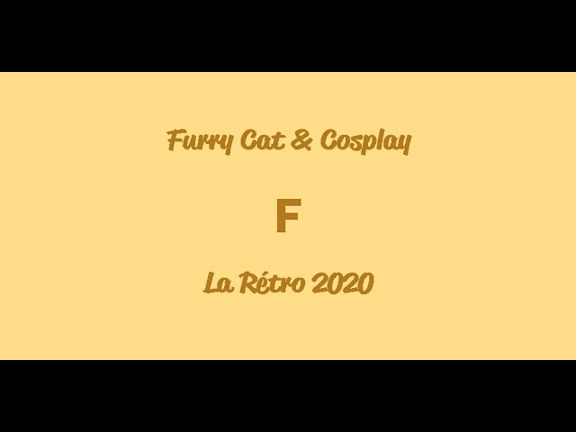 La Rétro 2020 - Furry Cat & Cosplay