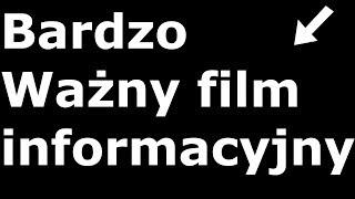 ❗️❗️❗️❗️ Bardzo Ważny film informacyjny ❗️❗️❗️❗️