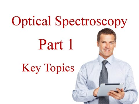 Optical Spectroscopy - part 1, get better score in exam