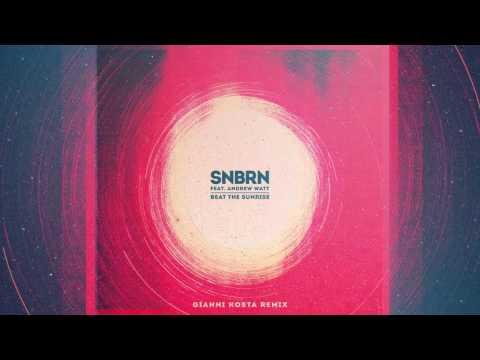 SNBRN - Beat The Sunrise feat. Andrew Watt (Gianni Kosta Remix) [Cover Art]