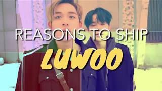 REASONS TO SHIP #LUWOO