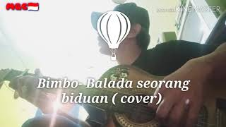 Bimbo - balada seorang biduan ( cover)