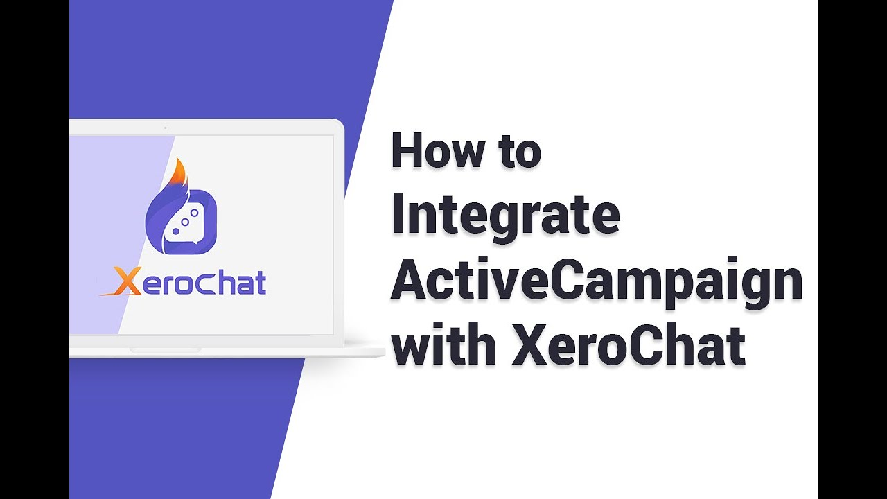 How To Integrate ActiveCampaign With XeroChat