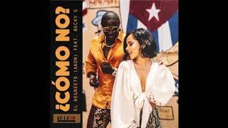 Download Becky G ❌ Akon - Como No ( Ger Dj Remix ) Mp3 and Videos