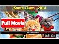 Santa Claws (2014)#FuIl m0p13s#