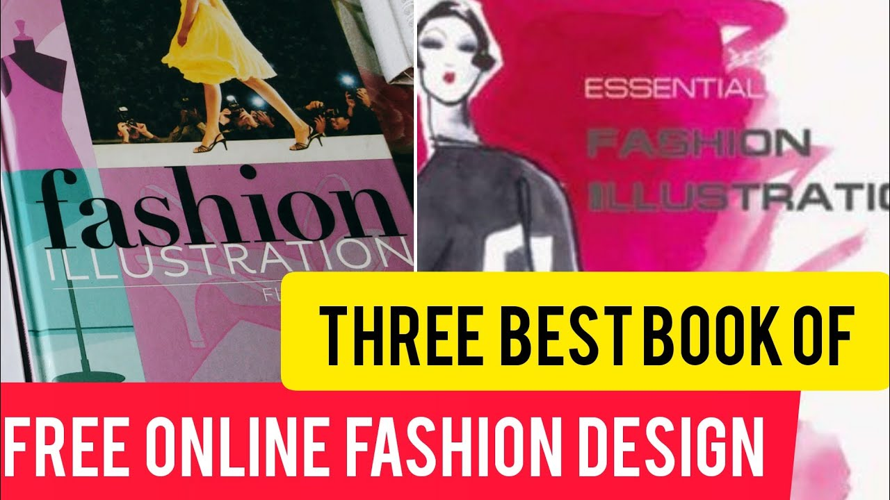 Top 3 Fashion Books That You Must Have Online Fashion Design Youtube