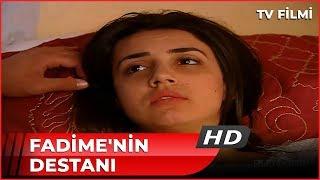 Fadimenin Destanı - Kanal 7 TV Filmi