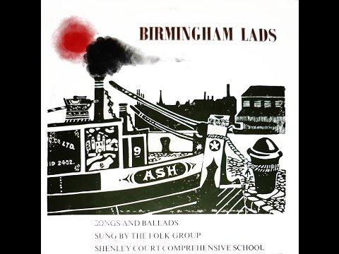 Shenley Court Folk Group - Birmingham Lads