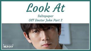 솔튼페이퍼 (SALTNPAPER) - Look At OST Doctor John Part 2 | Lyrics