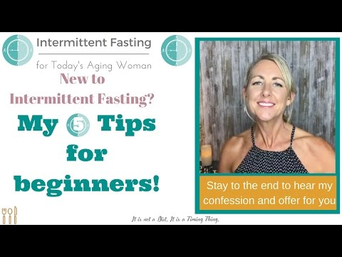 intermittent-fasting-for-today's-aging-woman-|-5-tips-for-beginner-intermittent-fasters