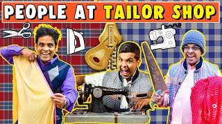 People At Tailor Shop | The Half-Ticket Shows