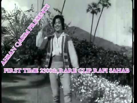 2300th,RARE CLIP SONG  FIRST TIME ON YOUTUBE [ GREAT MOHD. RAFI SAHAB ]
