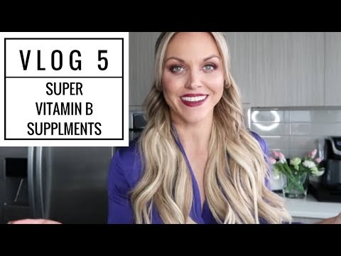 Non Processed Vlog: Super Vitamin B Supplements, A Healthy Dose of Motivation