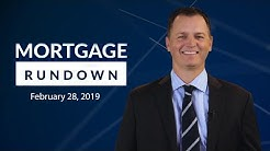Mortgage Rundown: February 28, 2019