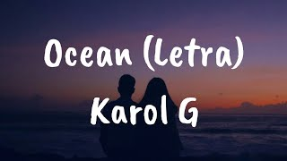 Download Karol G - Ocean (Letra) Mp3 and Videos