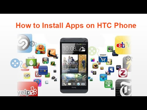 How to Install Apps on HTC Phone