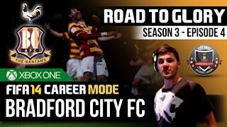 FIFA 14 | Bradford City Career Mode - S3E4 - NEW RIVALS!