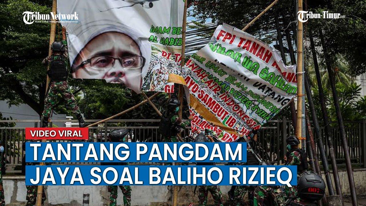 Download Pria Ini Tantang Pangdam Jaya: Silakan Copot Baliho Habib Rizieq, Besok 'Gua' Pasang Lagi