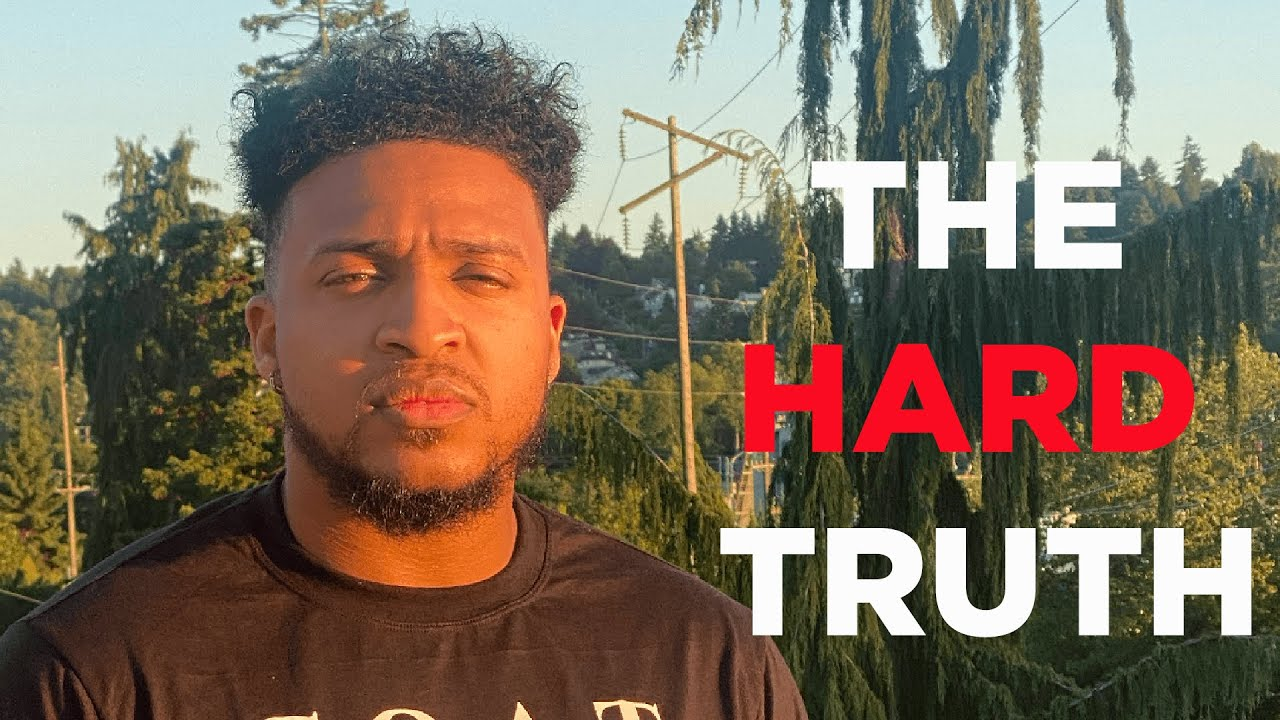 3 HARD Truths All Men Need to Accept