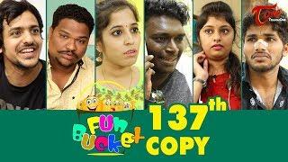 Fun Bucket | 137th Episode | Funny Videos | Telugu Comedy Web Series | By Sai Teja   TeluguOne