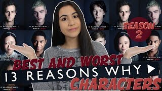 13 REASONS WHY SEASON 2 NETFLIX SERIES: CHARACTER REVIEW (best and worst - spoilers) | Just Sharon