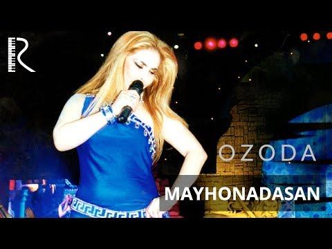 Ozoda Nursaidova - Mayhonadasan | Озода Нурсаидова - Майхонадасан