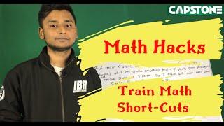 Math Hacks: Train Math Short-cuts