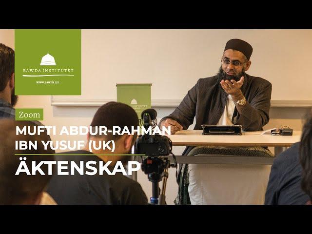 Nyckeln till framgång: Sunda Äktenskap [English] - Mufti Abdur-Rahman Yusuf Mangera