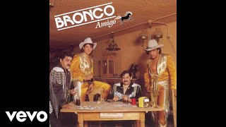 Bronco - Amigo Bronco (Cover Audio)