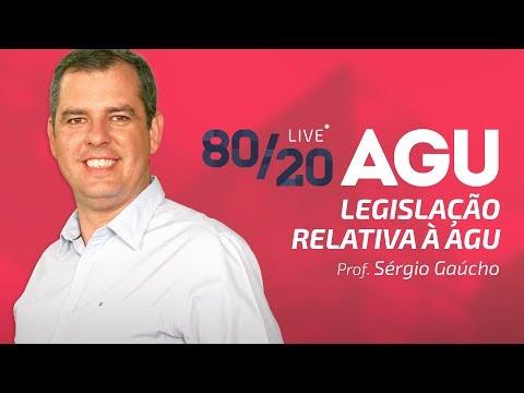 80/20 AGU - Legislação Relativa à AGU