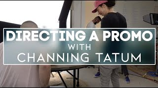 Baixar Directing a Promo with Channing Tatum!