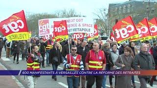 Yvelines | 600 manifestants à Versailles contre la réforme des retraites