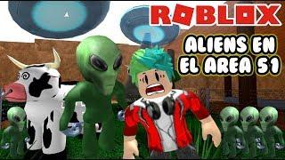 Escapa de los Aliens   Roblox Area 51 Escape   Juegos Roblox Roleplay