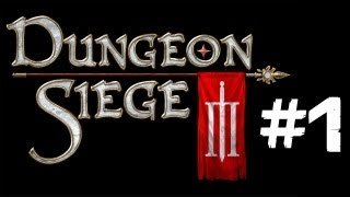 "Lets Play Dungeon Siege 3 - Episode 1 ""Finding Odo"""