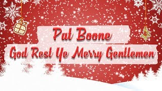 Watch Pat Boone God Rest Ye Merry Gentlemen video