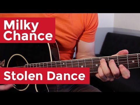 Milky Chance - Stolen Dance (Guitar Lesson) by Shawn Parrotte
