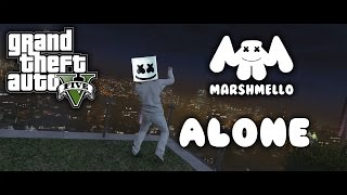 GTA 5 | Marshmello - Alone [Music Video]