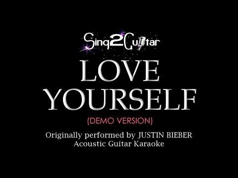 Love Yourself (Acoustic Guitar karaoke demo) Justin Bieber