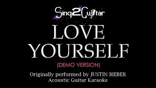 Love Yourself (Acoustic Guitar karaoke demo) Justin Bieber