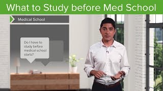 What to study before Med School – Medical School Survival Guide   Lecturio