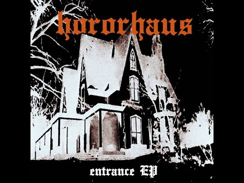 hororhaus - entrance EP (full)