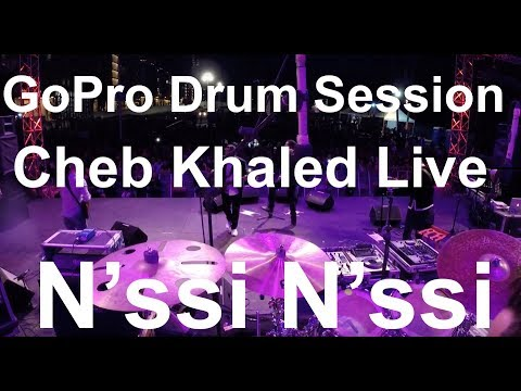 Damien Schmitt -GoPro Live -  Cheb Khaled - N'ssi N'ssi Medley