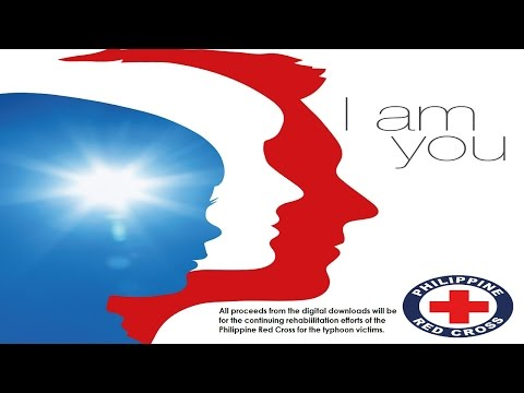 OPM Artists support The Philippine Red Cross through  - I Am You (Official Music Video)