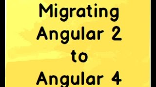 Migrating Angular 2 to Angular 4